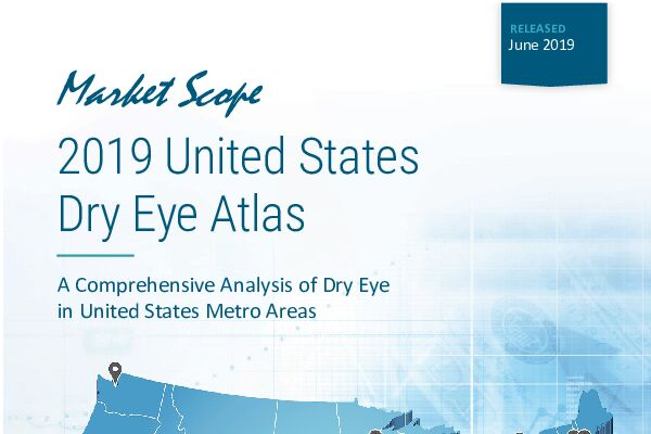 2019 United States Dry Eye Atlas Featuring the Market Scope Exclusive MedOp Index™ Analysis, June, 2019