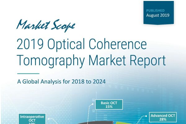 2019 Optical Coherence Tomography Market Report: A Global Analysis for 2018 to 2024, August, 2019